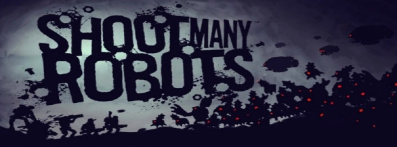 Shoot Many Robots: Llega a Android y gratis