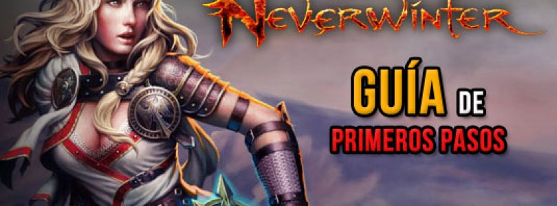 Neverwinter: Guía de primeros pasos y preguntas frecuentes