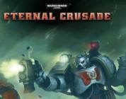 Warhammer 40k Eternal Crusade – Nueva web y programa de fundadores