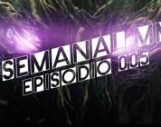 El Semanal MMO Ep 005 – Resumen de la semana en video