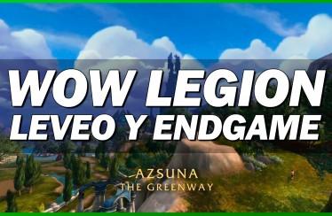 WoW Legion: Contenido de mundo (Leveo y EndGame)