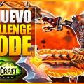 World of Warcraft Legion: El nuevo modo desafío