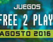 Lanzamientos Free-to-Play Agosto de 2016