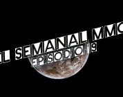 El Semanal MMO episodio 19 – Resumen de la semana en video