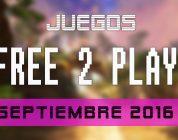 Lanzamientos Free-to-Play septiembre de 2016