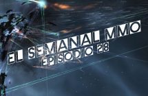 El Semanal MMO episodio 28 – Resumen de la semana en video