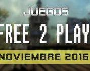 Lanzamientos Free-to-Play noviembre 2016