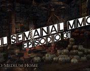 El Semanal MMO episodio 31 – Resumen de la semana en video