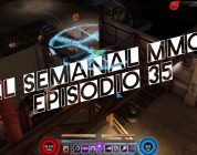 El Semanal MMO episodio 35 – Resumen de la semana en video