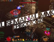 El Semanal MMO episodio 40 – Resumen de la semana en video