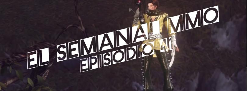 El Semanal MMO episodio 41 – Resumen de la semana en video