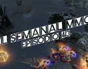 El Semanal MMO episodio 43 – Resumen de la semana en video
