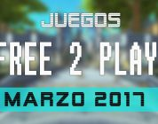 Lanzamientos FREE-TO-PLAY marzo 2017