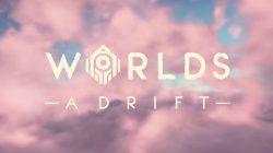 Worlds Adrift ya deja mover y rotar los objetos libremente