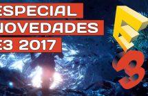 Especial novedades E3 2017 y resumen de la semana