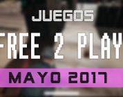 Lanzamientos FREE-TO-PLAY del mes de mayo de 2017
