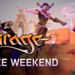 Juega gratis Mirage: Arcane Warfare durante este fin de semana