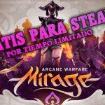 Mirage: Arcane Warfare gratis por tiempo limitado