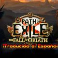 Path of Exile ya está disponible en Español para PC