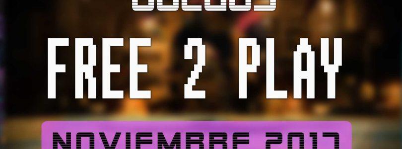 Lanzamientos Free-to-Play noviembre 2017