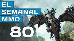 El Semanal MMO episodio 80 – Resumen de la semana en vídeo