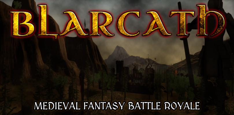 "Blarcath un nuevo Battle Royale ""made in Spain"""