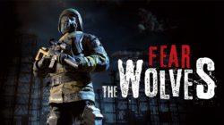 Fear The Wolves retrasa su lanzamiento unas pocas semanas