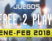 Lanzamientos Free-to-Play enero – febrero 2018