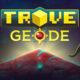 Geode será el nuevo planeta de Trove