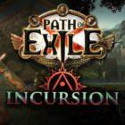 Path of Exile: Incursion ya está disponible