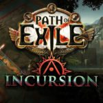 Path of Exile: Incursion ya está disponible