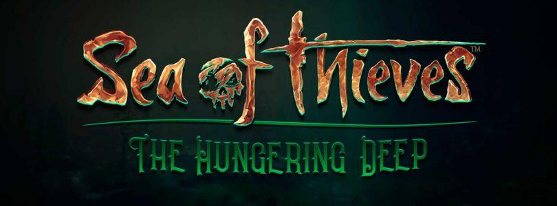 Fecha y tráiler para The Hungering Deep la primera gran actualización para Sea of Thieves