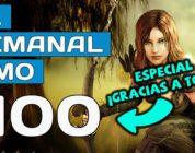 El Semanal MMO episodio 100 – Especial 100 programas y gracias a todos