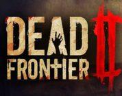 Dead Frontier 2, llegará a steam en agosto y presenta su tráiler de lanzamiento.