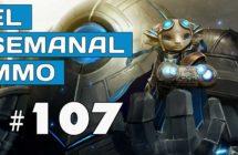 El Semanal MMO episodio 107 – Resumen de la semana en vídeo