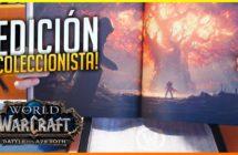 Unboxing: World of Warcraft: Battle of Azeroth edición coleccionista