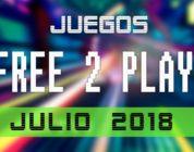 Lanzamientos Free-to-Play julio 2018