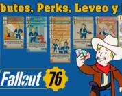 Fallout 76 – Cómo funcionan los atributos, perks, leveo y el PvP