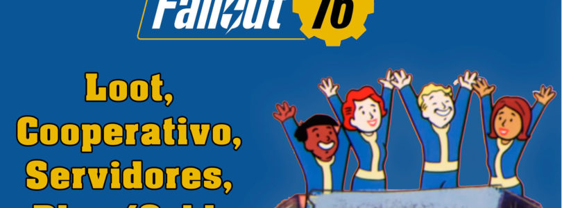 Fallout 76 – Funcionamiento del loot, Workshops, Servidores y PS Plus