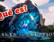 ¿Qué es Ashes of Creation? Vistazo a este MMORPG que quiere revitalizar el género