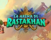 ¡Reveladas algunas cartas de la nueva expansión de Hearthstone, La Arena de Rastakhan, a partir de hoy!