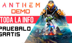 Anthem Demo – Toda la INFO – Pruébalo gratis antes de que salga