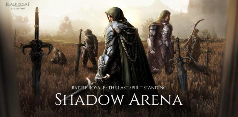 Prueba gratis la Shadow Arena (Battle Royale) de Black Desert aunque no tengas el juego
