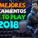 Los Mejores lanzamientos FREE TO PLAY del 2018