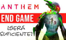 Anthem End Game y contenido tras el lanzamiento – ¿Será suficiente?