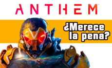Anthem – Primera impresión del Acceso Anticipado ¿Merece la pena?