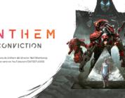 """Anthem nos enseña un adelanto de su """"película"""" Conviction"""