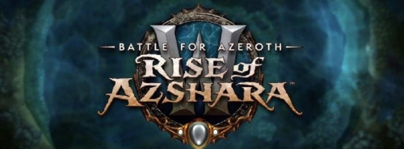 ¡Zambullíos en El Resurgir de Azshara en World of Warcraft el 26 de junio!
