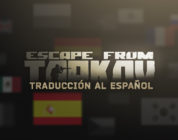 Escape from Tarkov ya está disponible en español