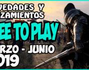 Juegos FREE-TO-PLAY marzo – junio 2019 – Novedades y Lanzamientos
